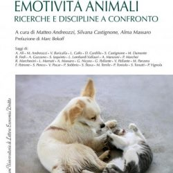 """Presentazione del libro """"Emotività Animali. Ricerche e discipline a confronto"""""""