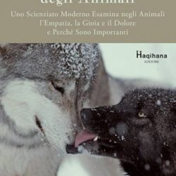 Un libro da leggere o rileggere: La vita emozionale degli animali, di Mark Bekoff, edito da Haqihana.