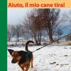 Aiuto il mio cane tira! di Turid Rugaas