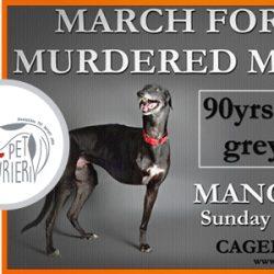 Unisciti a noi! Marcia in memoria del milione e più di greyhound uccisi dall'industria delle corse in UK – Manchester, 24 luglio 2016