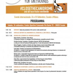 "IL PROGRAMMA – ""FREEDOM FOR GREYHOUNDS – CLOSE THE CANIDROME AND ALL RACE TRACKS WORLDWIDE – 24 E 25 SETTEMBRE, MILANO"