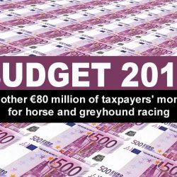 VERGOGNOSO BUDGET 2018: 80 milioni di Euro destinati alle corse dei cavalli e al greyhound racing !